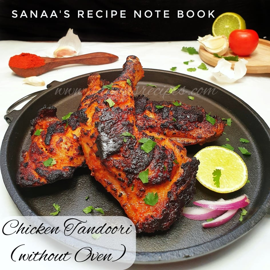 Chicken Tandoori (Without Oven) - sanaa's recipe