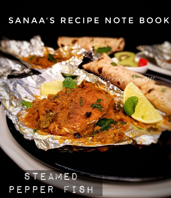 Steamed Pepper Fish - sanaa's recipe