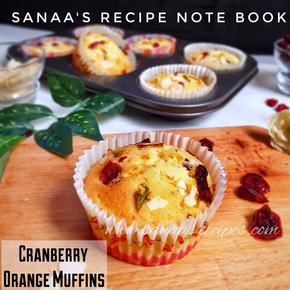 Cranberry Orange Muffins - sanaa's recipe